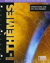 Opérations sur des polynômes 314, fichier reproductible complet