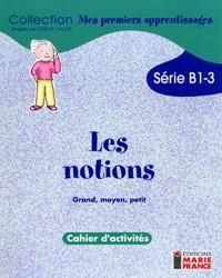 B1-3 Grand, moyen, petit, cahier de l'élève
