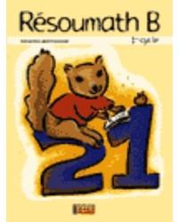 Résoumath 1B, 2e année, guide d'enseignement des cahiers C et D
