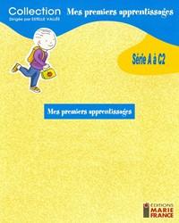 Collection : Mes premiers apprentissages, série A à C2, fichiers reproductibles complets