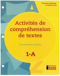Activités de compréhension de textes à travers les cycles 1A, 1re année, fichier reproductible complet