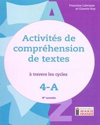 Activités de compréhension de textes à travers les cycles 4A, 4e année, cahier de l'élève