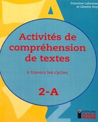 Activités de compréhension de textes à travers les cycles 2A, 2e année, fichier reproductible complet