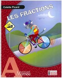 Mathou A, fractions, cahier de l'élève