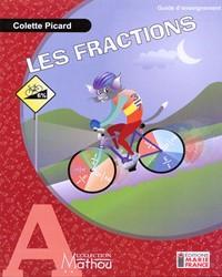 Mathou A, fractions, fichier de l'élève reproductible