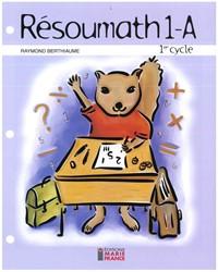 Résoumath 1A, 1re année, fichier de l'élève reproductible