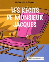 Les récits de monsieur Jacques