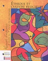 Collection Éclairages : Éthique et culture religieuse, 2e année du 1er cycle, recueil d'activités