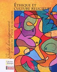 Collection Éclairages : Éthique et culture religieuse, 2e année du 1er cycle, guide d'enseignement