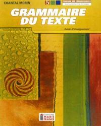 Grammaire du texte, 5e secondaire, guide d'enseignement
