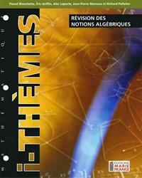 Révision des notions algébriques 314, fichier reproductible complet