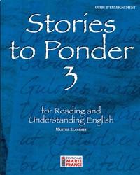 Stories to Ponder 3, 3e secondaire, guide d'enseignement
