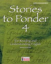 Stories to Ponder 4, 4e secondaire, guide d'enseignement