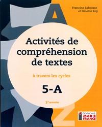 Activités de compréhension de textes à travers les cycles 5A, 5e année, cahier de l'élève