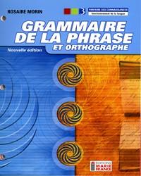 Grammaire de la phrase et orthographe, 3e secondaire - Nouvelle édition, 1re année du 2e cycle du secondaire, cahier de l'élève