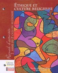 Collection Éclairages : Éthique et culture religieuse, 2e année du 2e cycle, recueil d'activités