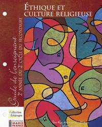 Collection Éclairages : Éthique et culture religieuse, 2e année du 2e cycle, guide d'enseignement