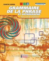 Grammaire de la phrase et orthographe, 4e secondaire - Nouvelle édition, 2e année du 2e cycle du secondaire, cahier de l'élève