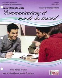 FRA-P107-4, Communications et monde du travail, guide d'enseignement et corrigé