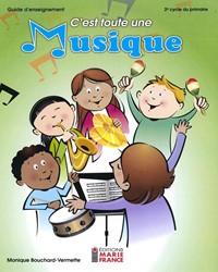 C'est toute une musique, guide d'enseignement incluant des pages reproductibles