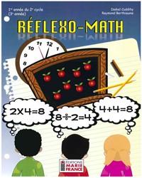 Réflexo-Math, 1re année du 2e cycle, 3e année, fichier reproductible complet