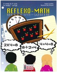 Réflexo-Math, 1re année du 2e cycle, 3e année, corrigé