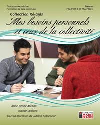 FRA-P101-4 et FRA-P102-4, Mes besoins personnels et ceux de la collectivité, recueil d'activités