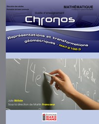 MAT-2102-3, Représentations et transformations géométriques, guide d'enseignement et corrigé