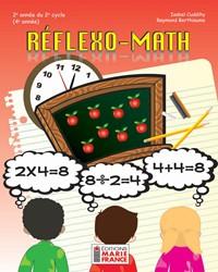 Réflexo-Math, 2e année du 2e cycle, 4e année, fichier de l'élève reproductible