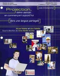 FRA-1103-4, Vers une langue partagée, guide d'enseignement et corrigé